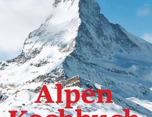 Alpen Kochbuch von Meredith Erickson | Buchvorstellung