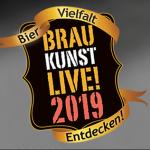 Die BRAUKUNST LIVE! 2019 – not another Craft Beer Festival   Veranstaltungshinweis