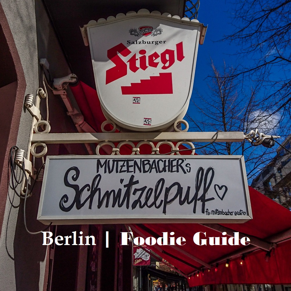 Berlin Foodie Guide | Berlin kulinarisch