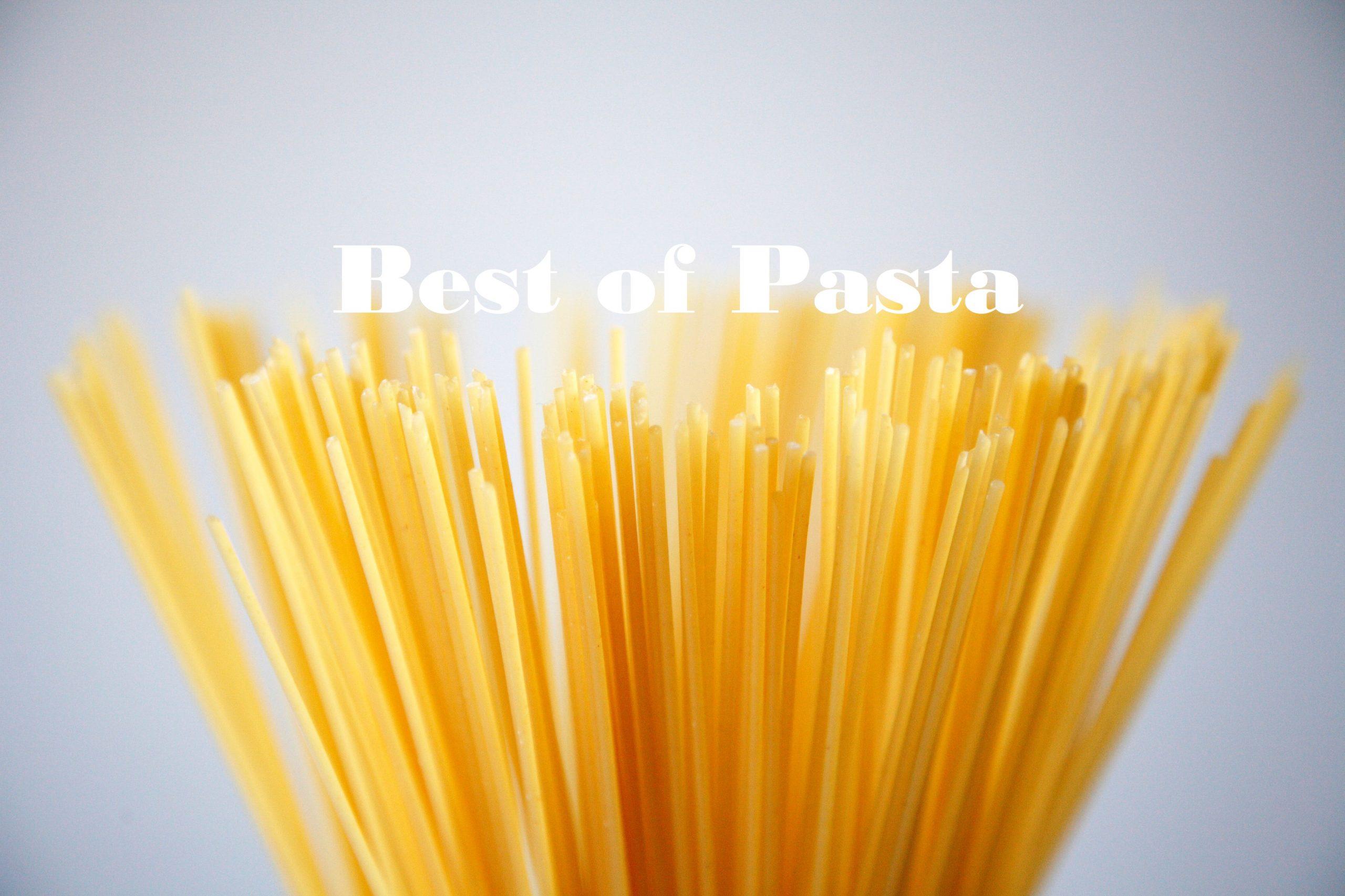 Best of Pasta | Unsere persönliche TOP 5