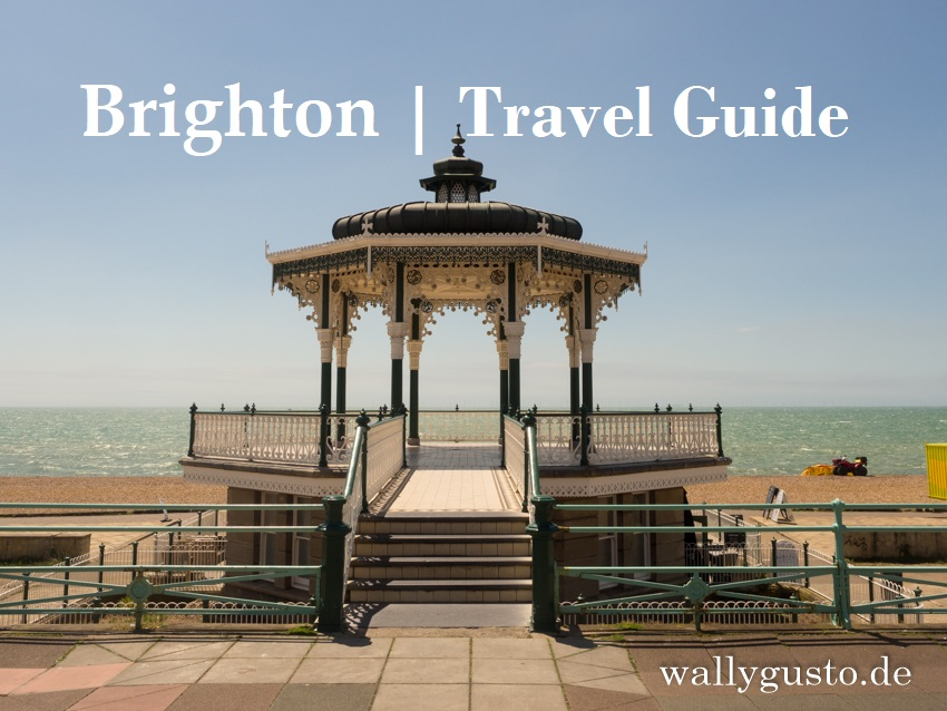 Brighton – Ein Roadtrip durch Südengland | Brighton Travel Guide auf www.wallygusto.de