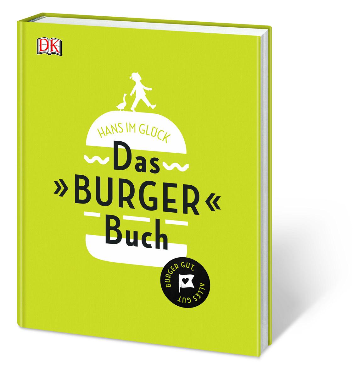 HANS IM GLÜCK Das Burger Buch