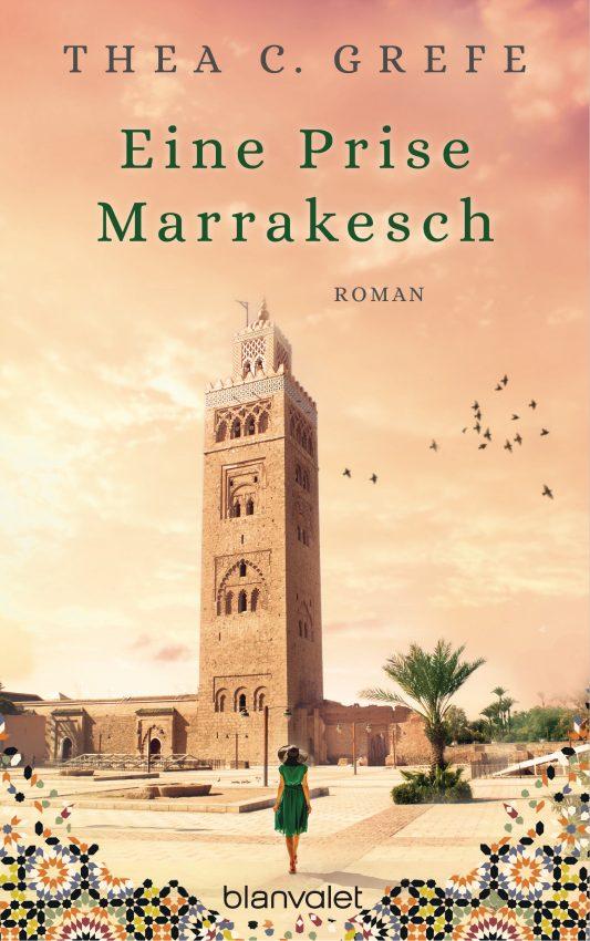 Eine Prise Marrakesch von Thea C Grefe | Buchvorstellung auf www.wallygusto.de