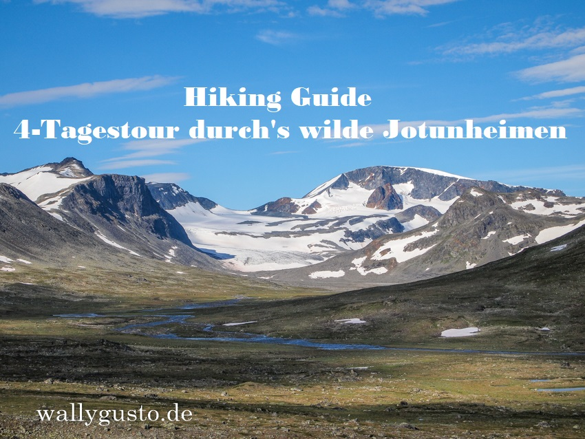 4-Tagestour durch's wilde Jotunheimen | Hiking Guide