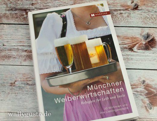Münchner Weiberwirtschaften - Refugien für Leib & Seele | Kurze Buchvorstellung auf www.wallygusto.de