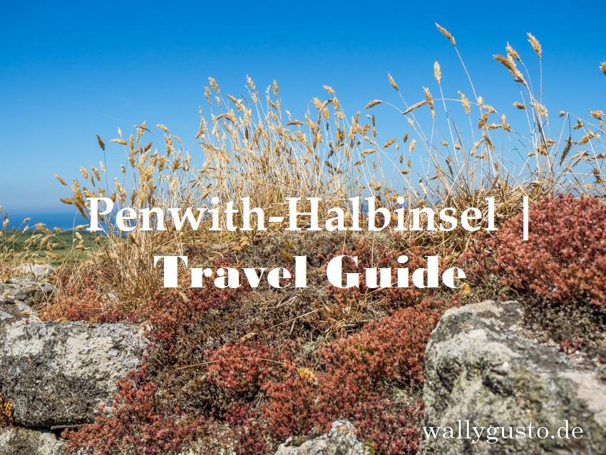 Penwith-Halbinsel | Travel Guide auf www.wallygusto.de