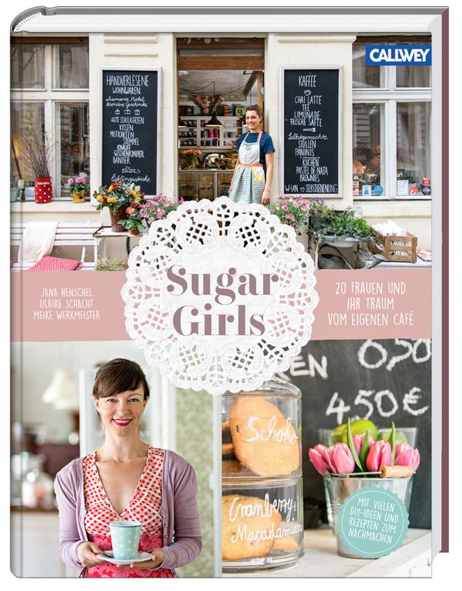 Sugar Girls - Callwey Verlag