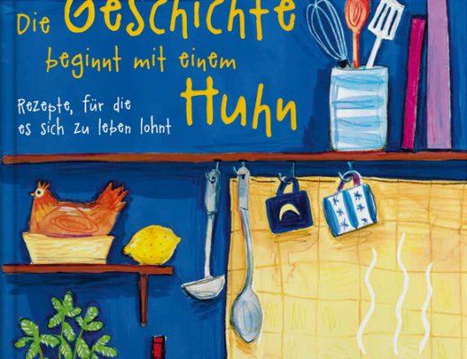 Die Geschichte beginnt mit einem Huhn | Buchvorstellung