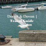 Dorset & Devon - Ein Roadtrip durch Südengland (7) – Wallygusto Der Blog, der durch den Magen geht