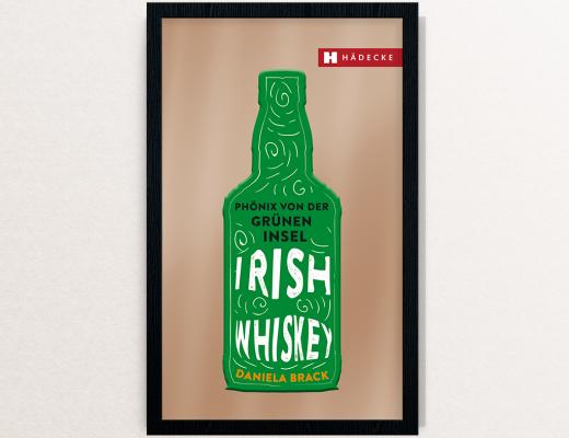 Irish Whiskey Phönix von der grünen Insel | Buchvorstellung