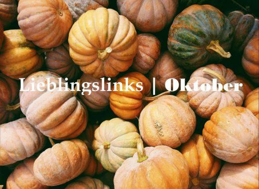 Lieblinslinks | Oktober mit jeder Menge köstlicher Rezepte mit Kürbis