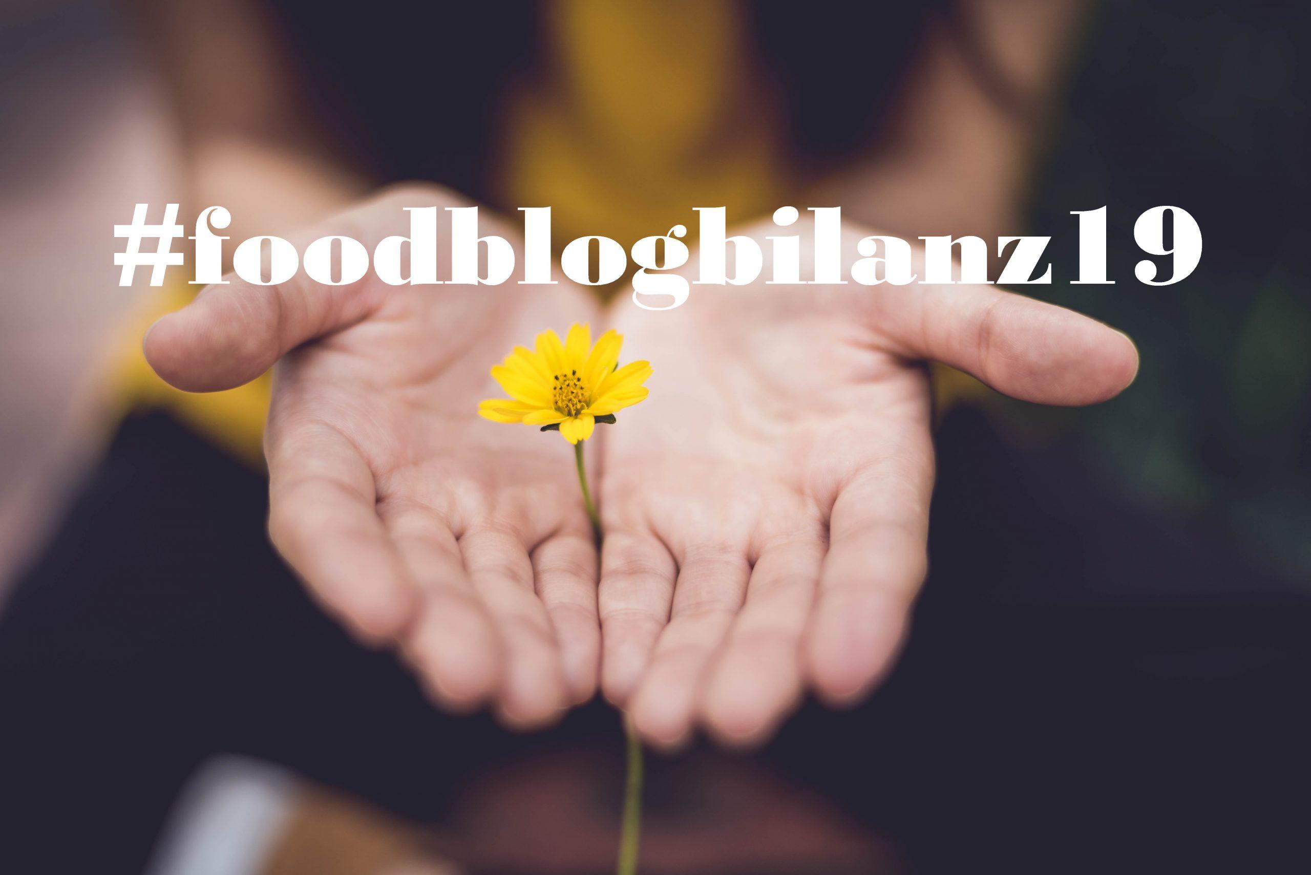 Meine persönliche #foodblogbilanz19 – das war unser kulinarisches Jahr 2019!