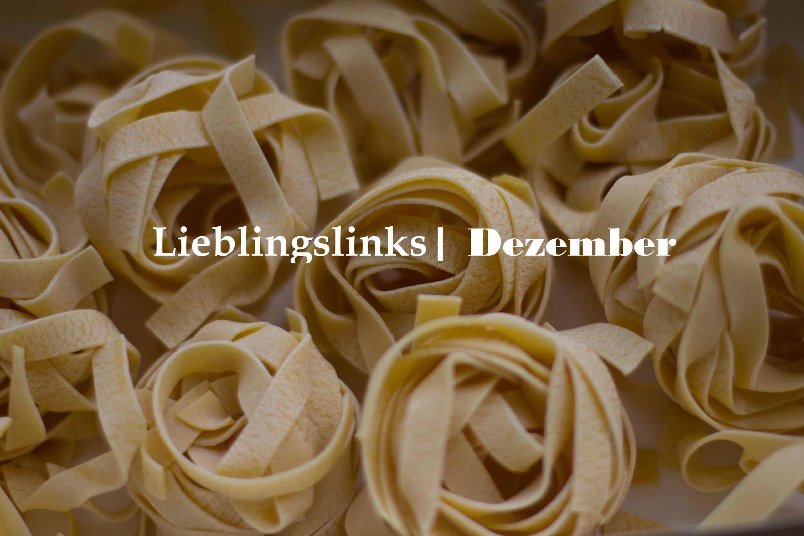 Lieblingslinks | Dezember